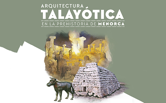 Talaiotic Architecture. The Prehistory of Menorca