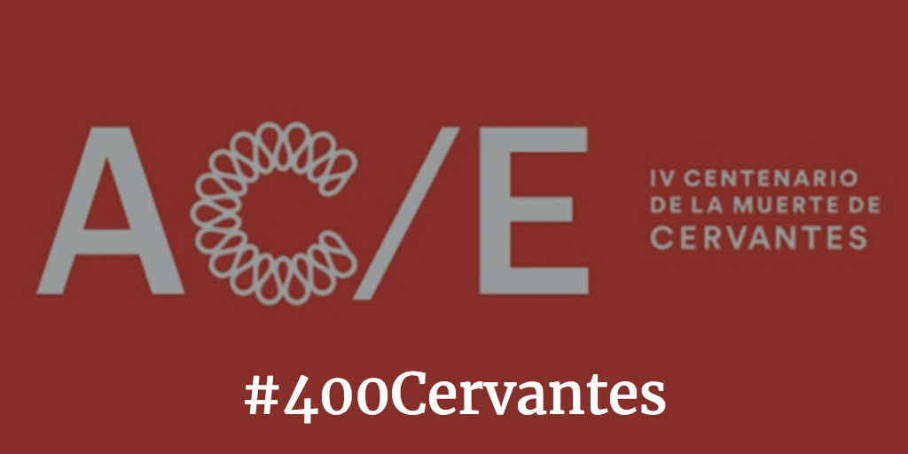 4th Centenary of Cervantes