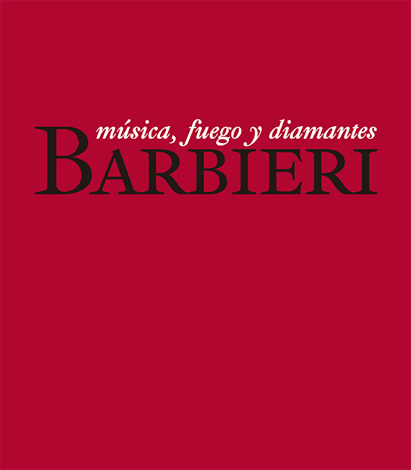 Barbieri. Música, fuego y diamantes (Ebook)