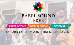 Babel Sound Interactive World Music Festival 2017