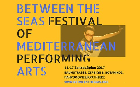 Between the Seas Festival 2017. Mediterranean Performing Arts