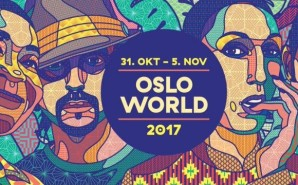 Oslo World Music Festival 2017
