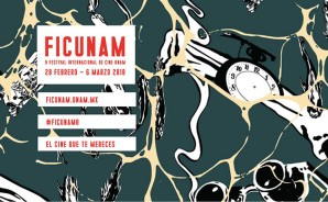 FICUNAM 2018. UNAM International Film Festival