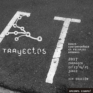 Trayectos 2017. International Contemporary Festival of Dance in Urban Spaces