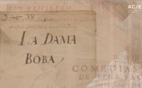 "'La Dama Boba' in ""Lope and the Golden Age theater"""