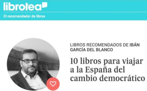 10 books for traveling the Spanish democratic change | Librotea