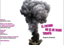 The Future Belongs to No One Yet. Eugenio Ampudia (eBook)