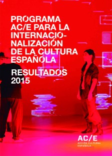 Results 2015: AC/E Programme for the Internationalization of Spanish Culture (ebook)